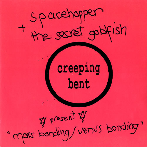 Spacehopper / The Secret Goldfish : Mars Bonding / Venus Bonding