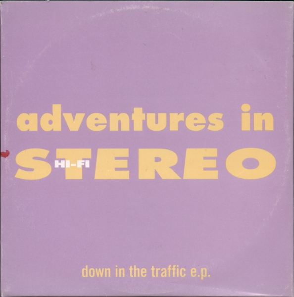 Adventures In Stereo : Down In The Traffic CD