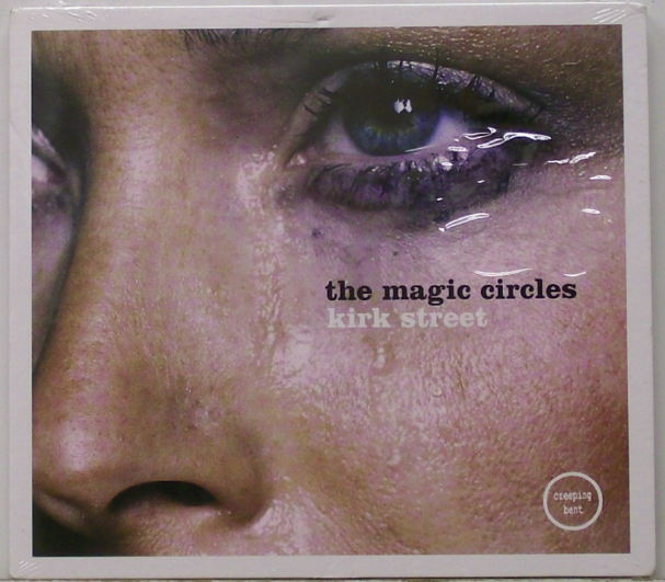 The Magic Circles : Kirk Street