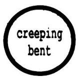 The Creeping Bent Organisation